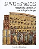 img - for Fernando Lanzi: Saints and Their Symbols : Recognizing Saints in Art and in Popular Images (Hardcover); 2004 Edition book / textbook / text book