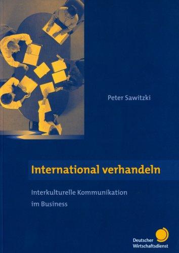 International verhandeln - Interkulturelle Kommunikation im Business