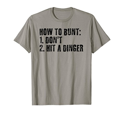 HOW TO BUNT DON'T HIT DINGER Shirt Funny