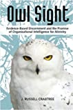 Owl Sight: Evidence-Based Discernment and the Promise of Organizational Intelligence for Ministry