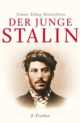 Der junge Stalin: Das frühe Leben des Diktators 1878-1917