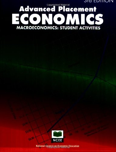 Advanced Placement Economics: Macroeconomics - Student Activities