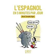 Petit Livre de - L'espagnol en 5 minutes par jour (LE PETIT LIVRE)