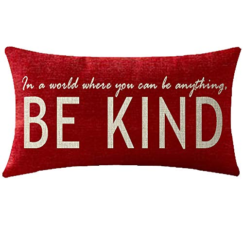 NIDITW Birthday Gift to Sister in A World Where You Can Be Anything Be Kind Lumbar Body Red Cotton Burlap Linen Cushion Cover Pillow Case Cover Chair Couch Decorative Oblong Long 12x20 Inches (Best Cover In The World)