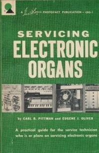 Servicing electronic organs, (A Howard W. Sams photofact publication)
