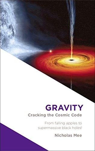 [B.O.O.K] Gravity: Cracking the Cosmic Code P.D.F