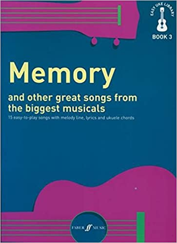 Easy Uke Library Memory Other Great Songs From The Biggest