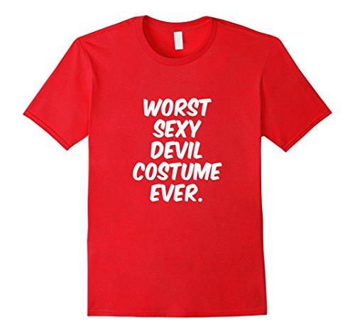 [Mens Worst Sexy Devil Costume Ever T-Shirt Funny Halloween Shirt 3XL Red] (Worst Ever Halloween Costumes)