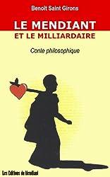 Le Mendiant et le Milliardaire / Conte philosophique