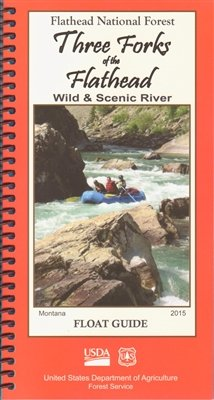 - Three Forks of the Flathead Wild & Scenic River - Float Guide