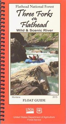 Three Forks of the Flathead Wild & Scenic River - Float Guide pdf epub