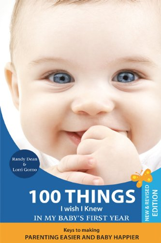100 Things I Wish I Knew in Baby's First Year