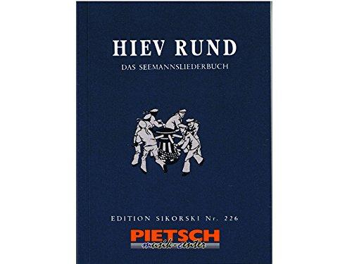 Hiev Rund!: Ein Seemannsliederbuch