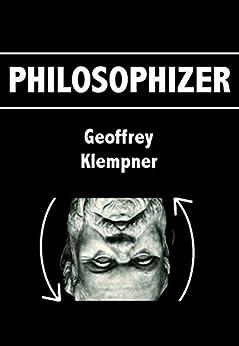 Philosophizer by [Klempner, Geoffrey]