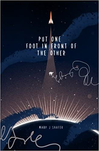 Book Put One Foot in Front of the Other by Mary J. Shafer (2015-08-21)