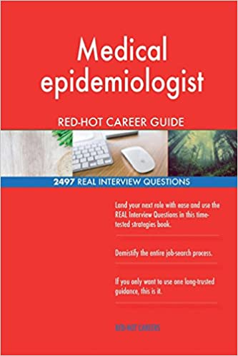 Medical epidemiologist RED-HOT Career Guide