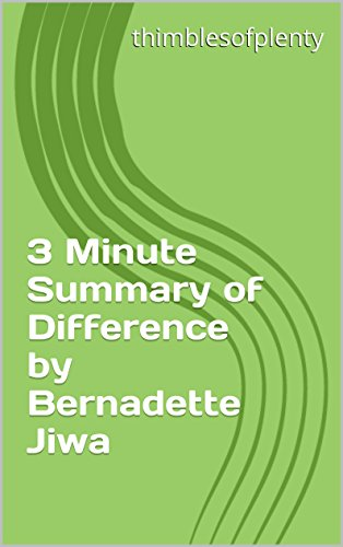 3 Minute Summary of Difference by Bernadette Jiwa (thimblesofplenty 3 Minute Business Book Summary Series 1)