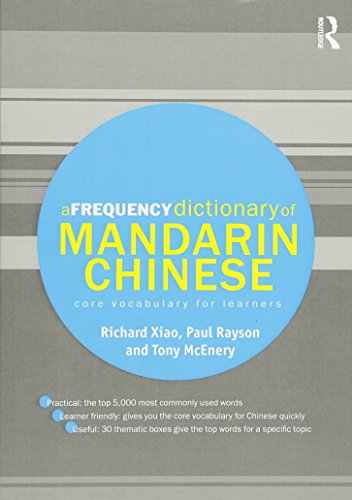 A Frequency Dictionary of Mandarin Chinese: Core Vocabulary for Learners (Routledge Frequency Dictionaries) (Dictionary Frequency Chinese)