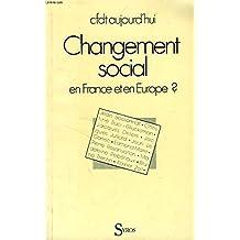CHANGEMENT SOCIAL FRANCE