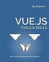 Vue.js: Tools & Skills Front Cover