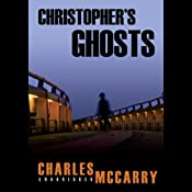 A Paul Christopher Novel, Book 10: Christopher's Ghosts | Charles McCarry