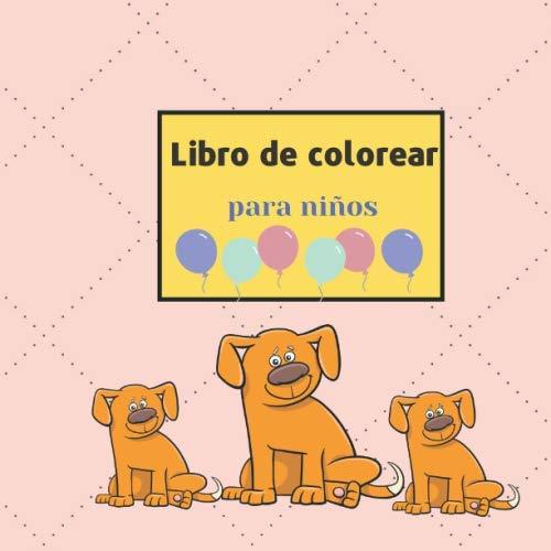 Libro de colorear para niños: Libro para colorear de perros ...