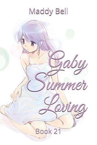 Gaby Summer Loving: Book 21
