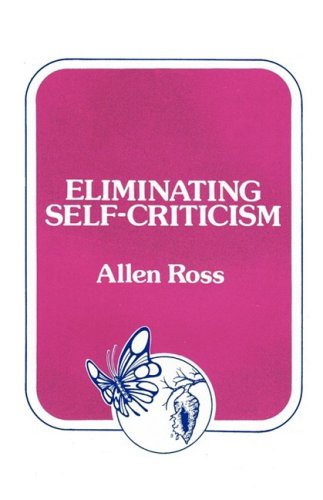 Eliminating Self-Criticism pdf