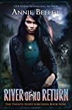 River of No Return (The Twenty-Sided Sorceress) by  Annie Bellet in stock, buy online here