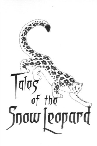 Tales of the Snow Leopard (Kitty Snow)
