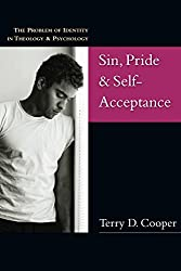 Sin, Pride & Self-Acceptance: The Problem of Identity in Theology & Psychology