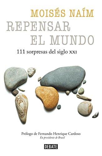 Repensar el mundo: 111 sorpresas del siglo XXI (Spanish Edition)