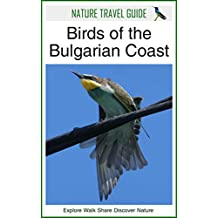 Nature Travel Guide: Birds of the Bulgarian Coast