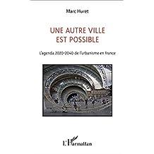 Un autre ville est possible (French Edition)