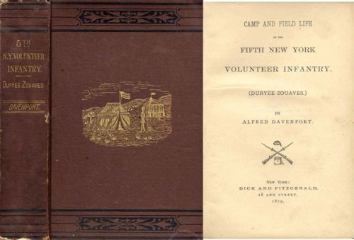 Camp and Field Life of the Fifth New York Volunteer Infantry (Duryee Zouaves)