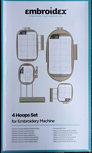 Embroidex 4 Hoops for Brother Innov-ís 2500D 1500D 2800D 4000D 4500D 4750D 6000D 6700D,XV8500D NQ1400E Dream Machine Innov-ís XV8550D