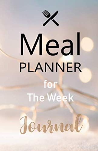 """Meal planner for the week journal: Blank weekly planner (52 weeks) for journal , breakfast , lunch and dinner idea : Size 5.5""""x8.5"""": Meal Planner / ... log book /  monthly / weekly / shopping list by planner 1411"""