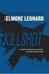 Killshot: A Novel Paperback