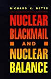 img - for Nuclear Blackmail and Nuclear Balance book / textbook / text book