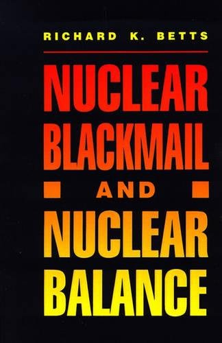 Nuclear Blackmail and Nuclear Balance Paperback – July 1, 1987