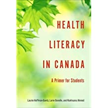Health Literacy in Canada: A Primer for Students