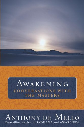 Awakening: Conversations with the Masters