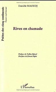 Rives en chamade par Danièle Maoudj