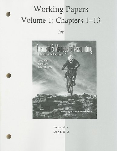 Work Papers (print) Vol 1 to accompany Financial Accounting, Vol 1 (Chap. 1-13) -  John Wild, Paperback
