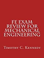 FE Exam Review For Mechanical Engineering