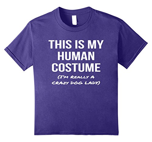 Kids This Is My Human Costume I'm Really a Crazy Dog Lady Shirt 12 Purple (Crazy Dog Costumes)