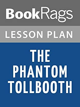 the phantom tollbooth essay This the phantom tollbooth study questions and suggested essay topics interactive is suitable for 9th - higher ed in this online interactive literature activity.