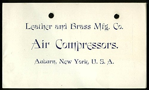 Leather & Brass Mfg Air Compressors sales folder Auburn NY ca 1900 ()