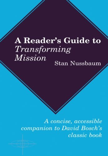 Reader's Guide To Transforming Mission (American Society of Missiology Series) (Nussbaum Outlets)