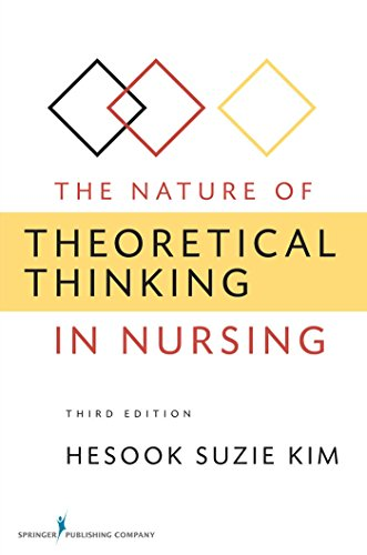 The Nature of Theoretical Thinking in Nursing, Third Edition (Kim, The Nature of Theoretical Thinking in Nursing) Pdf